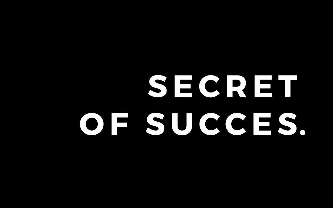GEHEIM VAN SUCCES